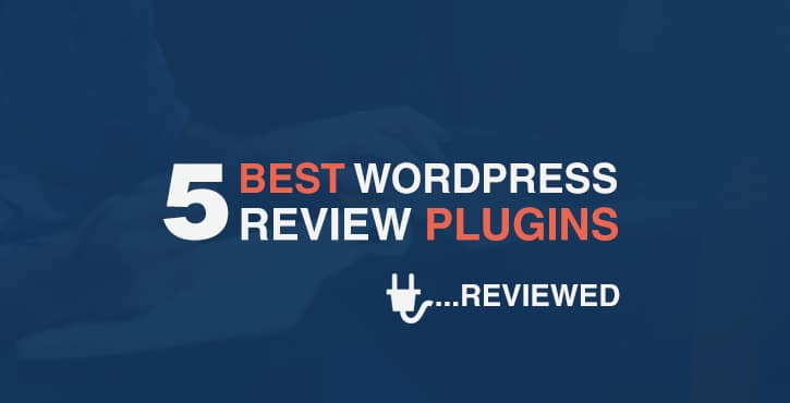 5 of the Best WordPress Review Plugins