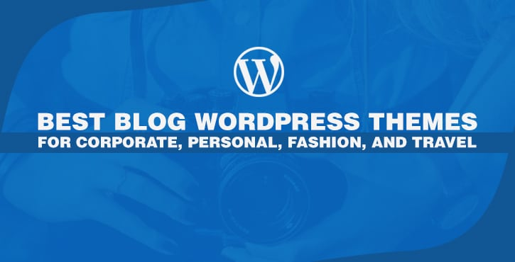 30+ Best Personal Blog WordPress Themes 2018