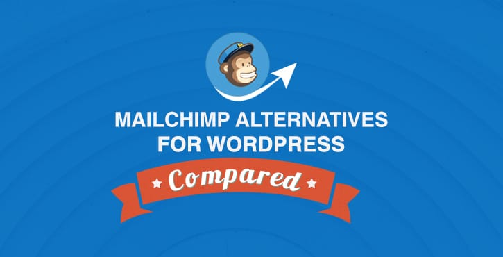 7 Best MailChimp Alternatives for 2019 ( + the one we use )