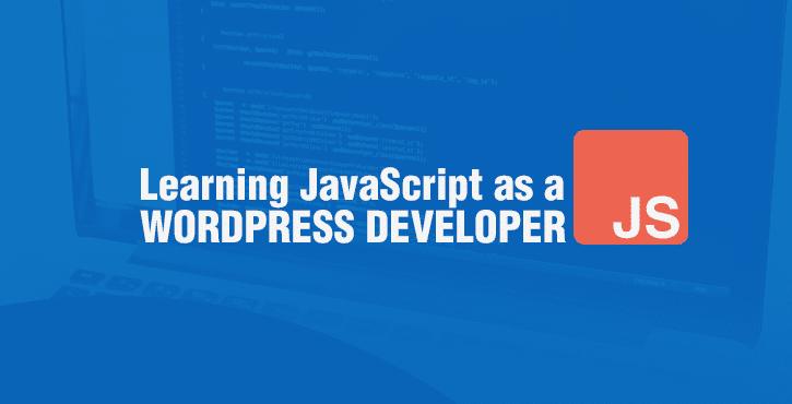 Learning JavaScript as a WordPress Developer