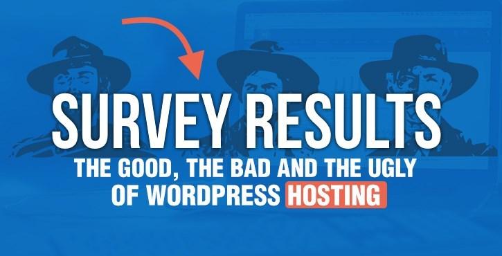 WordPress Hosting Survey RESULTS