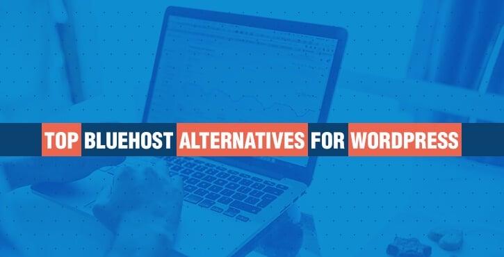 Bluehost Alternatives for WordPress
