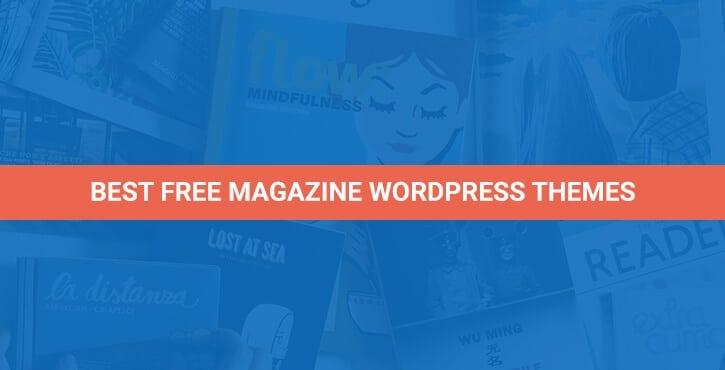 10+ Best Free Magazine WordPress Themes for 2019