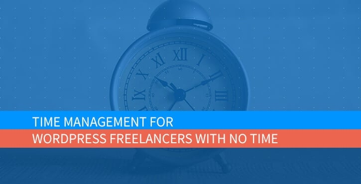 Time Management for WordPress Freelancers