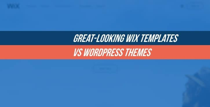 GreatLooking Wix Templates Vs WordPress Themes - Wix ecommerce templates