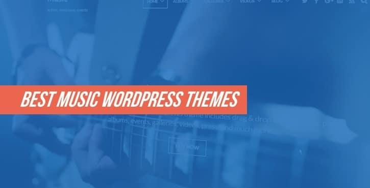 10+ Best Music WordPress Themes for 2019