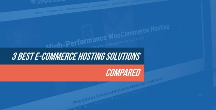 Best E-Commerce Hosting Solutions Compared