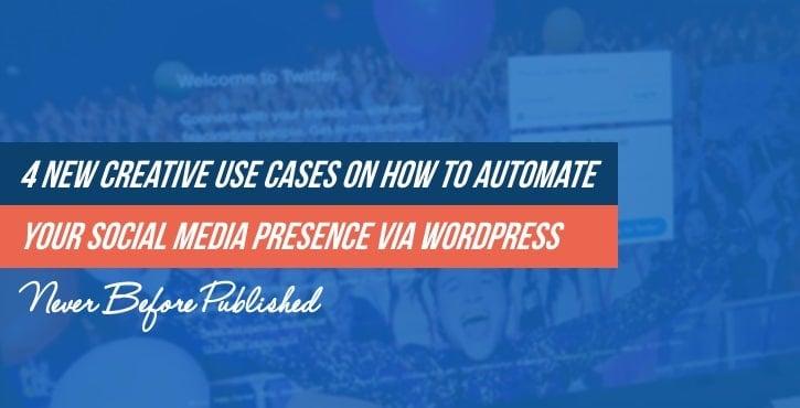 Automate Your Social Media Presence via WordPress