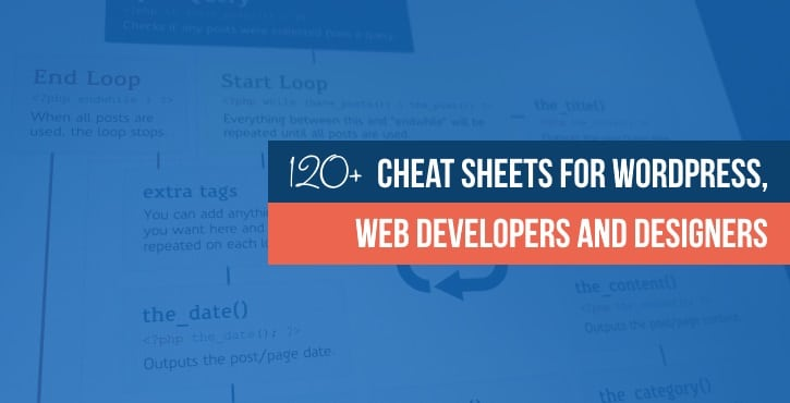 120 great cheat sheets for wordpress web developers and designers maxwellsz