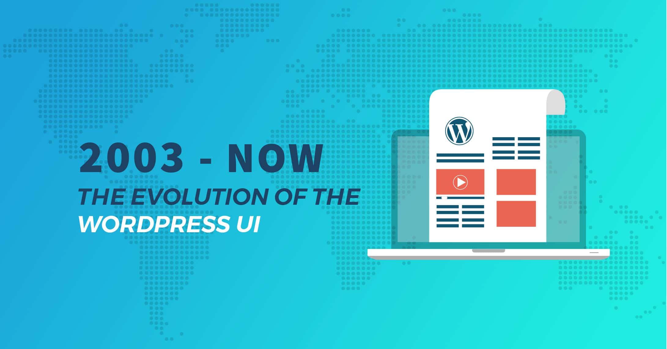 The evolution of WordPress UI