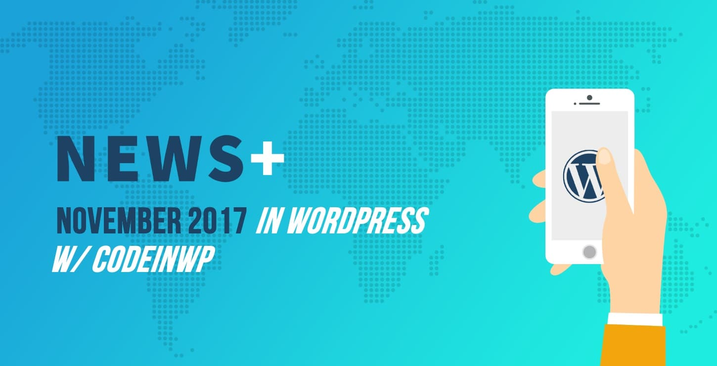 November 2017 WordPress News