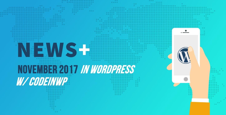 November 2017 WordPress News