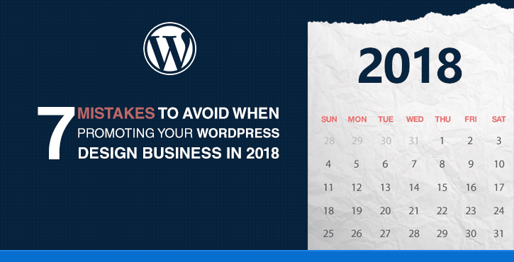 7 Design Mistakes To Avoid In Your Hall: 7 Mistakes To Avoid When Promoting A WordPress Business