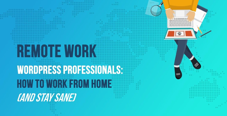 Remote work - WordPress work from home