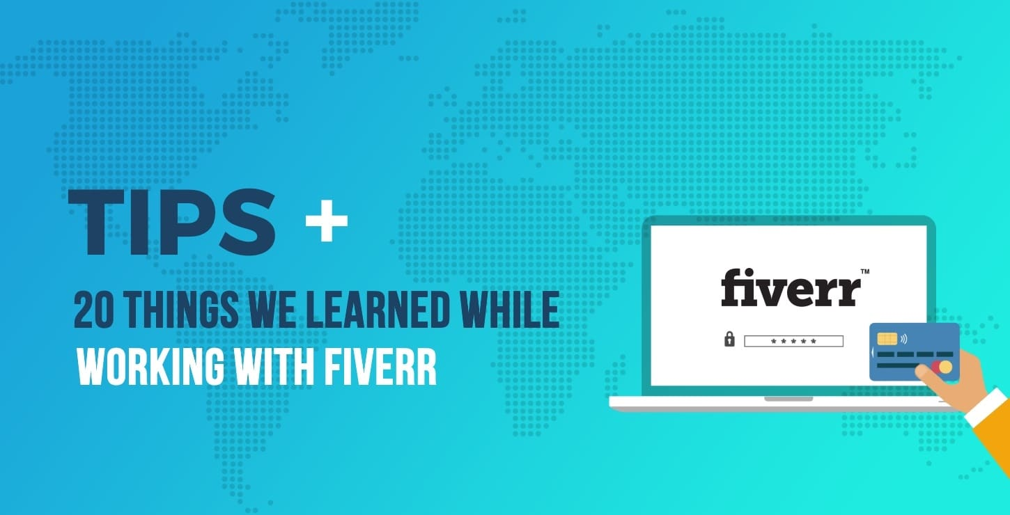 20 Not-So-Obvious Fiverr Tips for Buyers (Learned First-Hand)