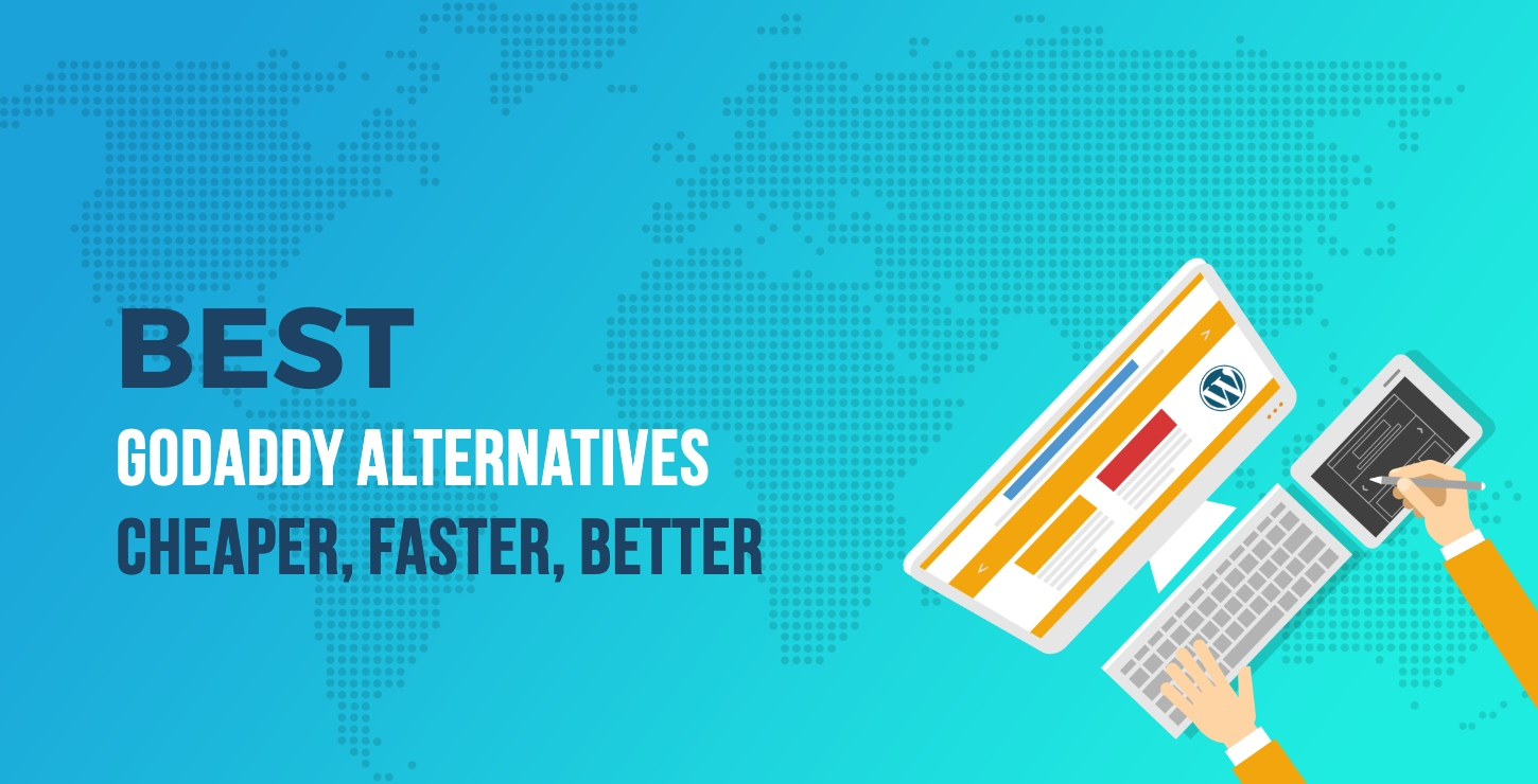 3 Best Godaddy Alternatives For Wordpress Sites Cheaper Faster