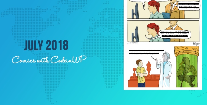 July 2018 Comics with CodeinWP: Sitemaps, Hourly Rates, Product Features