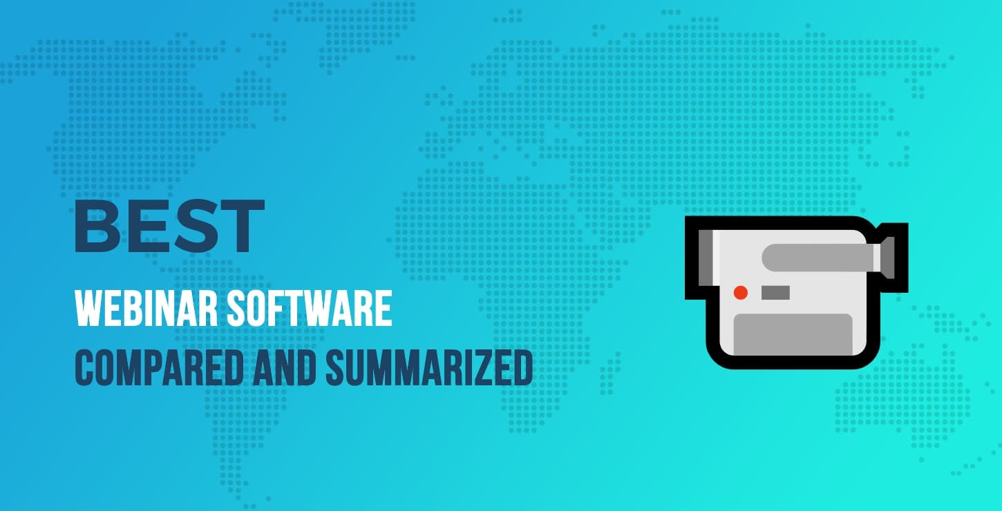 Best Webinar Software in 2019 - Compared and Summarized