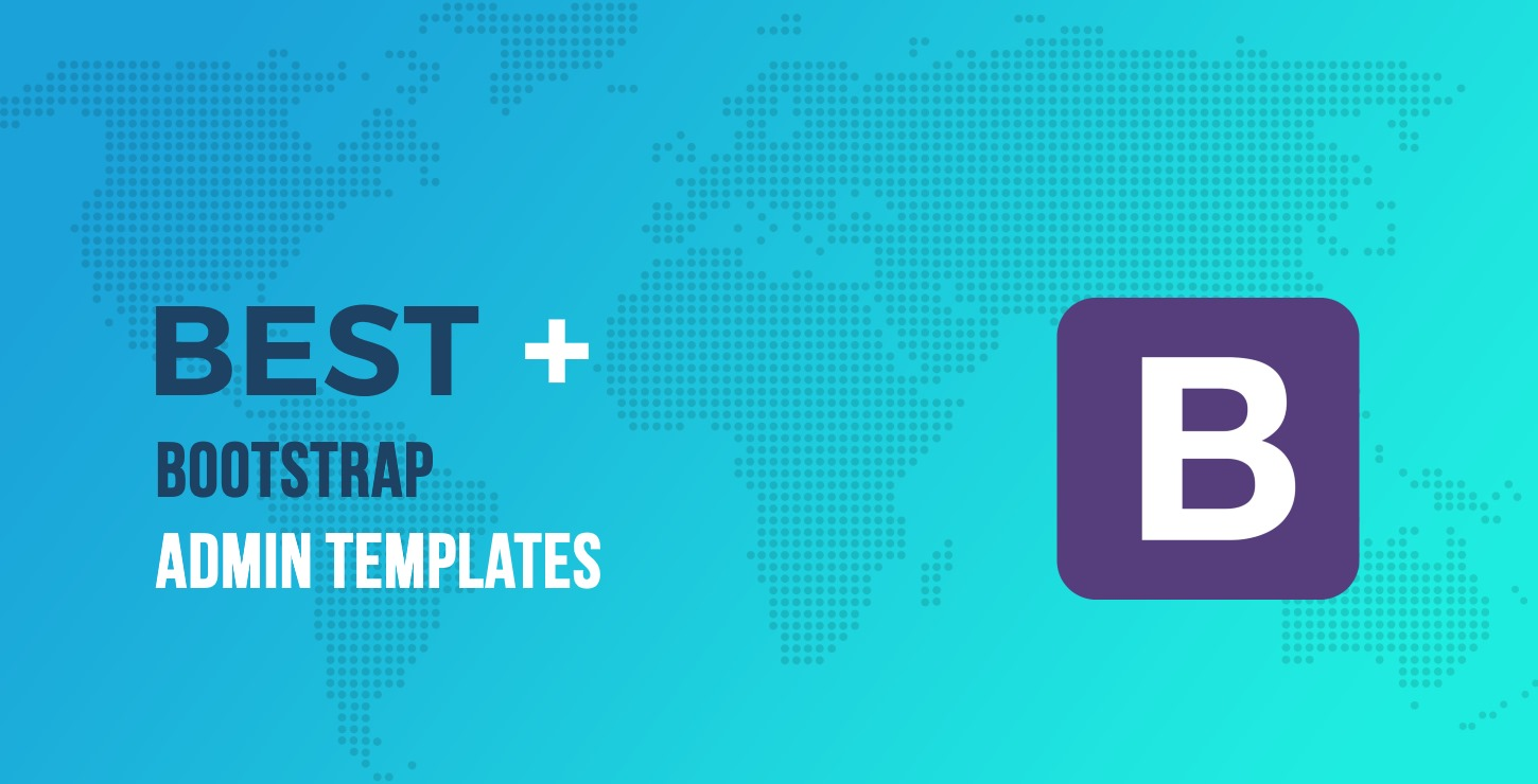 20+ of the Best Bootstrap Admin Templates for Your Next Project