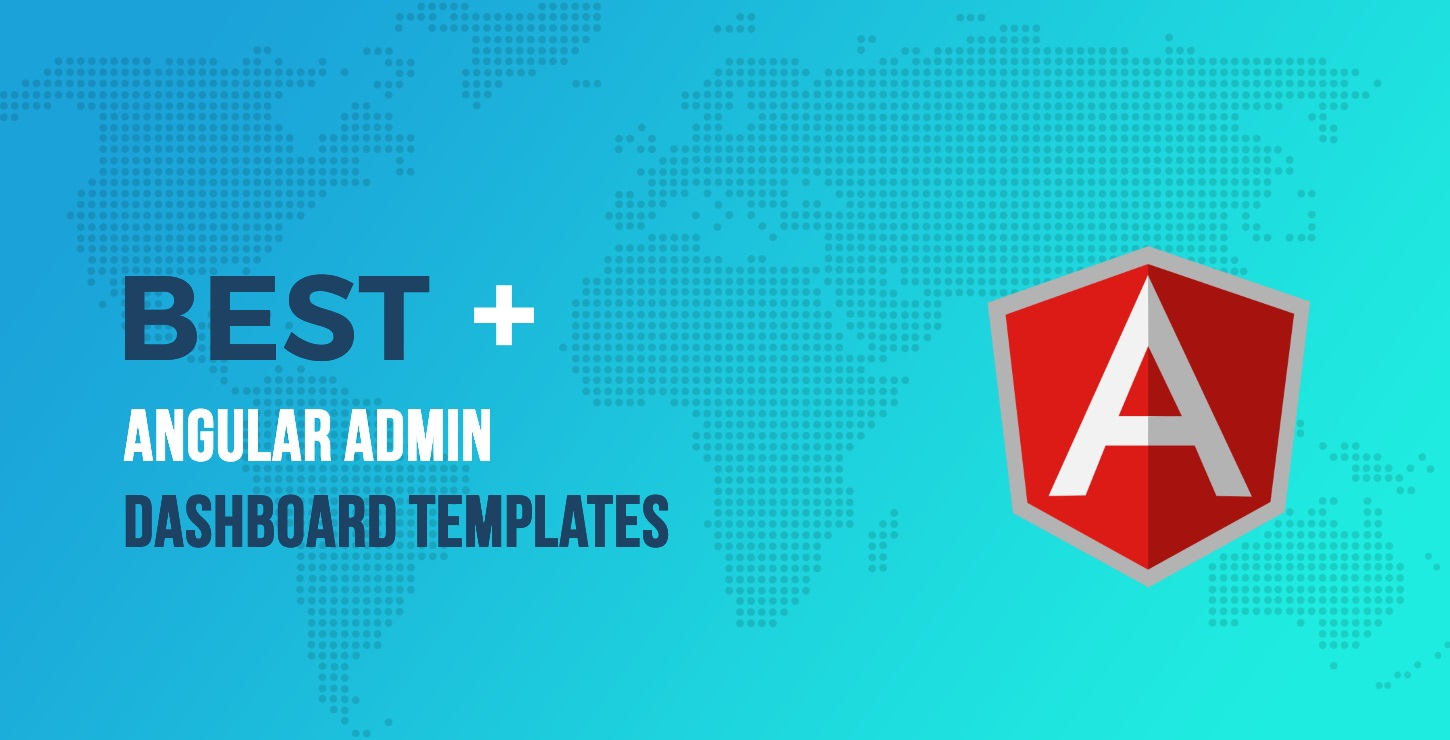 20+ of the Best Angular Admin Dashboard Templates in 2019
