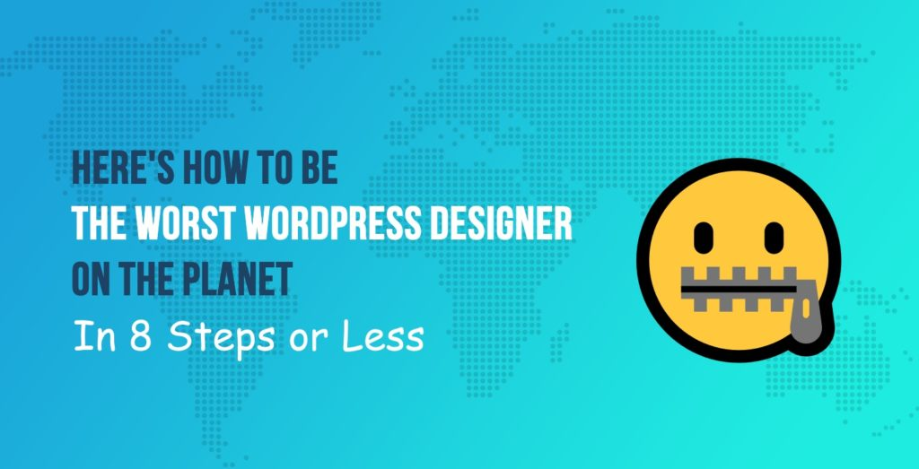 worst WordPress designer